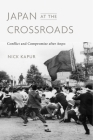 Japan at the Crossroads: Conflict and Compromise After Anpo Cover Image