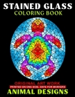 Animals - Stained Glass Coloring Book: Stress Relieving Animal Designs Cover Image