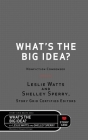 What's the Big Idea?: Nonfiction Condensed Cover Image
