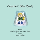 Charlie's Blue Boots Cover Image