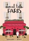 Local Eats Paris: A Traveler's Guide Cover Image