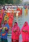 Incredible India: A Memoir 1965-2020 Cover Image