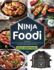 Ninja Foodi Cookbook: 365 Days of Quick, Easy and Delicious Recipes for Your New Ninja Foodi Air Fryer and Pressure Cooker The Essential Coo Cover Image