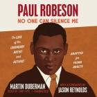 Paul Robeson Lib/E: No One Can Silence Me (Adapted for Young Adults) Cover Image