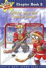 Arthur and the Goalie Ghost: Arthur Good Sports Chapter Book 5 Cover Image