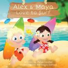 Alex & Maya Love to Surf Cover Image
