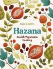 Hazana: Jewish Vegetarian Cooking Cover Image