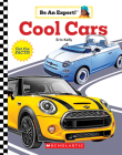 Cool Cars (Be an Expert!) Cover Image