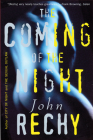 The Coming of the Night (Rechy) Cover Image