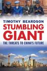 Stumbling Giant: The Threats to China's Future Cover Image