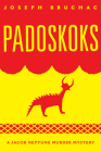 Padoskoks, Volume 72: A Jacob Neptune Murder Mystery (American Indian Literature and Critical Studies) Cover Image