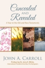 Concealed and Revealed: a year in the Old and New Testaments Cover Image