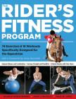 The Rider's Fitness Program: 74 Exercises & 18 Workouts Specifically Designed for the Equestrian Cover Image