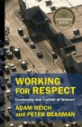 Working for Respect: Community and Conflict at Walmart (Middle Range) Cover Image
