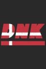 Dnk: Dänemark Tagesplaner mit 120 Seiten in weiß. Organizer auch als Terminkalender, Kalender oder Planer mit der dänischen Cover Image