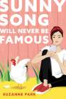 Sunny Song Will Never Be Famous Cover Image