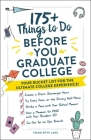 175+ Things to Do Before You Graduate College: Your Bucket List for the Ultimate College Experience! Cover Image