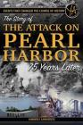 Events That Changed the Course of History: The Story of the Attack on Pearl Harbor 75 Years Later Cover Image