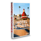 Hotel Stories: Legendary Hideaways of the World Cover Image