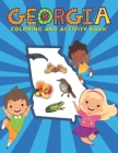 Georgia Coloring and Activity Book: A Fun and Educational GA Gift Book for Kids and Kids at Heart Cover Image