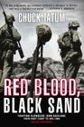 Red Blood, Black Sand: Fighting Alongside John Basilone from Boot Camp to Iwo Jima Cover Image