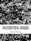 500 Worksheets - Greater Than for 5 Digit Numbers: Math Practice Workbook Cover Image