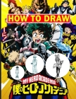 How To Draw My Hero Academia: Premium My Hero Academia Characters Drawing Step By Step Cover Image