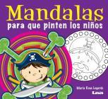 Mandalas para que pinten los niños Cover Image
