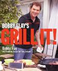 Bobby Flay's Grill It!: A Cookbook Cover Image