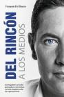DEL RINCON A LOS MEDIOS (Del Rinco´n a los medios #1) Cover Image