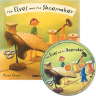The Elves and the Shoemaker [With CD (Audio)] (Flip-Up Fairy Tales) Cover Image