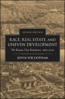 Race, Real Estate, and Uneven Development, Second Edition: The Kansas City Experience, 1900-2010 Cover Image