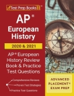 AP European History 2020 and 2021: AP European History Review Book and Practice Test Questions [Advanced Placement Exam Prep] Cover Image