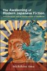 The Awakening of Modern Japanese Fiction Cover Image