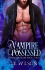 A Vampire Possessed Cover Image