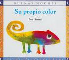 Su Propio Color = A Color of His Own Cover Image