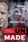 UnMade: Honor Loyalty Redemption Cover Image
