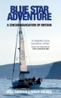 Blue Star Adventure: A circumnavigation of Britain Cover Image