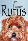 Rufus: The Tale of a Dog Cover Image
