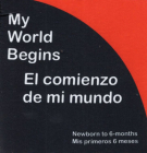 My World Begins/El Comienzo de Mi Mundo (Cloth Books) Cover Image