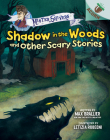 Shadow in the Woods and Other Scary Stories: An Acorn Book (Mister Shivers #2) (Library Edition) Cover Image