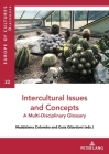 Intercultural Issues and Concepts: A Multi-Disciplinary Glossary (Europe Des Cultures / Europe of Cultures #22) Cover Image