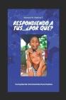 Respondiendo a Tus ¿Porque?: Libro Familiar y Educativo Cover Image