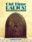 Old Time Radios! Restoration and Repair Cover Image