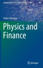 Physics and Finance (Undergraduate Lecture Notes in Physics) Cover Image
