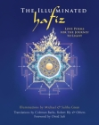 The Illuminated Hafiz: Love Poems for the Journey to Light Cover Image