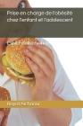 prise en charge de l'obésité chez l'enfant et l'adolescent: cahier d'observation Cover Image