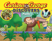 Curious George Discovers Plants (science storybook) Cover Image
