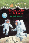 Medianoche En La Luna (Midnight on the Moon) (Magic Tree House #8) Cover Image