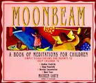 Moonbeam: A Book of Meditations for Children Cover Image